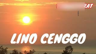 LINO CENGGO (Lagu Daerah Manggarai)