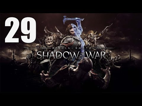 Middle-earth: Shadow of War - Walkthrough Part 29: Army of Dead