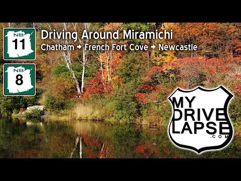 Let's take a Tour of Miramichi: Chatham, French Fort Cove, Newcastle