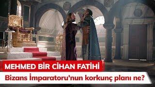 Bizans İmparatoru'nun Korkunç Planı Ne? - Mehmed Bir Cihan Fatihi 6. Bölüm