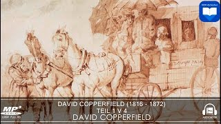 Hörbuch: David Copperfield by Charles Dickens | Teil 1 v 4 | Komplett | Deutsch