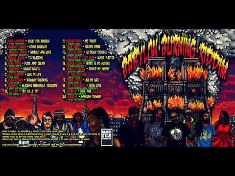 Babylon Burning Riddim (Official Mix (Fulll) Feat. Colah Colah, Mark Wonder, Marlon Asher (Feb.2020)