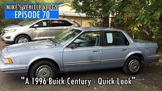 """VEHICLE VLOG 70 - """"A 1996 Buick Century - Quick Look"""""""