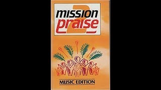 MISSION PRAISE - some favorites from Series 2