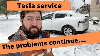 More Model X and Tesla Service problems...