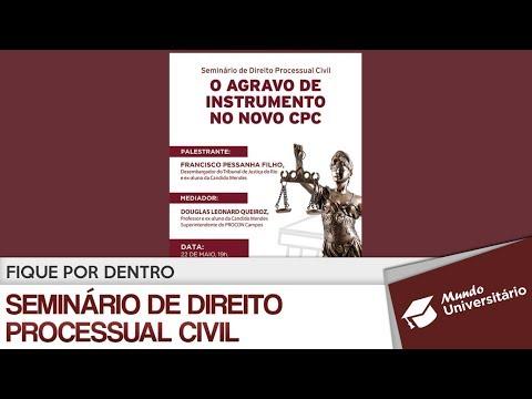 Fique por dentro: Seminário de Direito Processual Civil