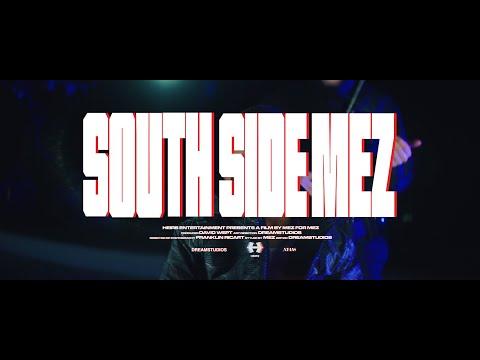Mez – Southside Mez