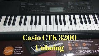 Casio ctk 3200 Unboxing