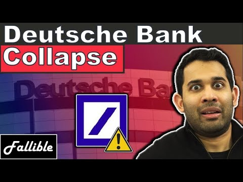 What's Going On With Deutsche Bank? Is Deutsche Bank About To Collapse? A European Banking Crisis?