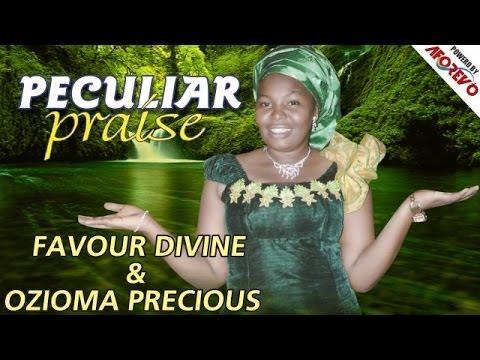 Sis.Favour Divine & Sis. Ozioma Precious -  Peculiar Praise -  Nigerian Gospel Music