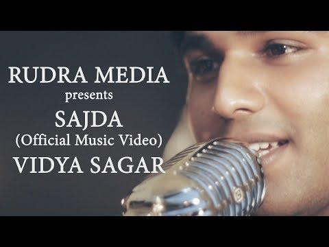 SAJDA | OFFICIAL MUSIC VIDEO | VIDYA SAGAR