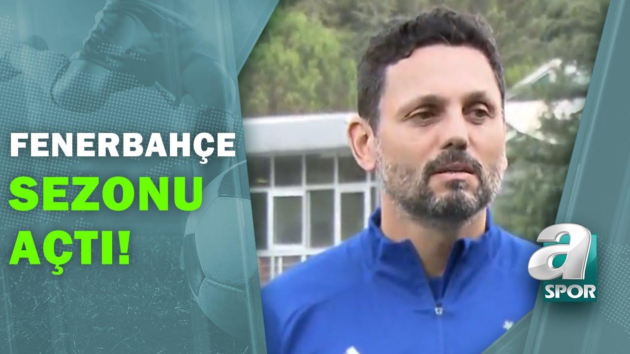 Erol Bulut, Fenerbahçe'de Başarılı Olacak mı? / A Spor / Son Sayfa / 08.08.2020