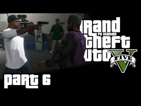 Ghetto Work (GTA V - Uncut Playthrough - PC - Part 6)