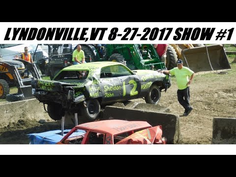 2017 Caledonia County Fair Demolition Derby Show#1 8-27-2017 (FULL SHOW)