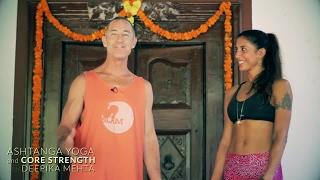 Repeat youtube video Core Strength with Ashtanga Yoga Teacher Deepika Mehta