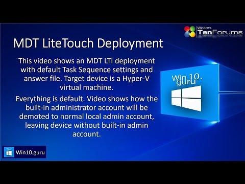 MDT LTI Deployment demoting Built-in Admin account – Win10 Guru
