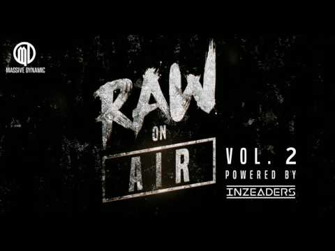 RAW ON AIR Vol. 2 - your Rawstyle Radio [pres. by Massive-Dynamic]