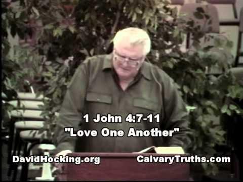"62 1 John 04:07-11 - ""Love One Another"" - David Hocking - Bible Studies"