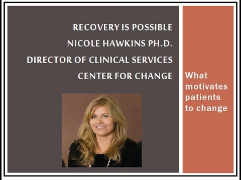 Recovery is Possible - What Motivates Clients to Change?