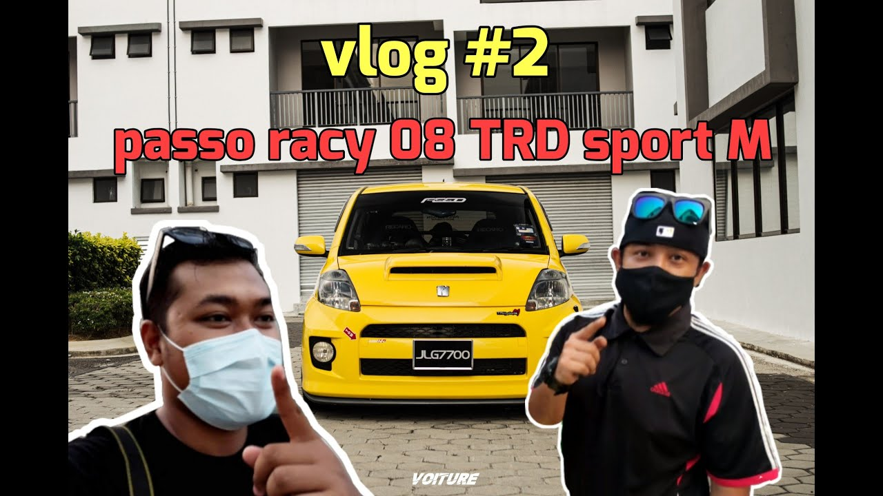 Download VOITURE VLOG: #2 Toyota Passo Racy 08 TRD Sport M