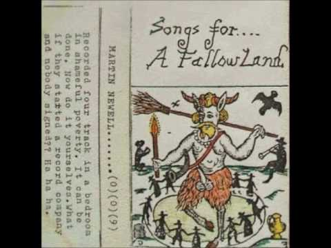 Martin Newell - Songs For A Fallow Land *FULL ALBUM*