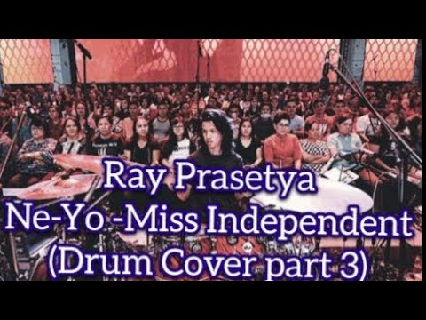 Ray Prasetya At Purwacaraka Drum Festival 2018 Part 3 Drum Cover (Ne-Yo -Miss Independent
