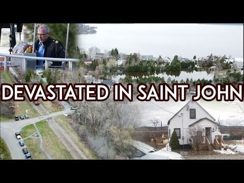 DEVASTATING SAINT JOHN NEW BRUNSWICK FLOODING