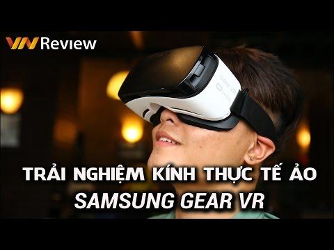 VnReview - Trải nghiệm Samsung Gear VR: Kính thực tế ảo tốt nhất cho di động hiện nay