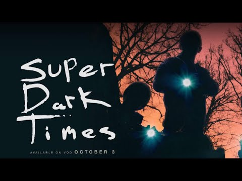 Super Dark Times. streaming vf