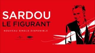 Michel Sardou - Le Figurant - COMPLET!  [Nouveau Single]