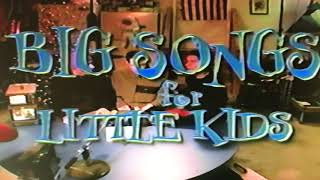 Big Songs for Little Kids outro (2000)