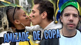 AS FRIENDZONES DA COPA [2/2]