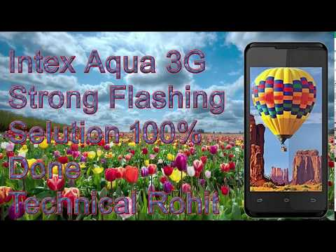 how-to-flash-intex-aqua-3g-1000%-done-by-smart-phone-help-100%