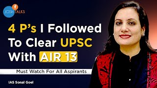 Things To Know Before Appearing For UPSC CSE | IAS Sonal Goel | Josh Talks