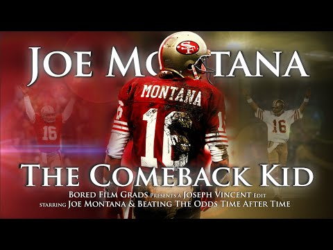 Joe Montana  The Comeback Kid