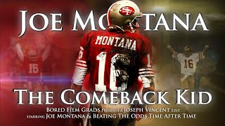 Joe Montana - The Comeback Kid