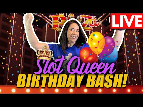 🔴 LIVE SLOTS FROM DOWNTOWN LAS VEGAS 🎰 👑SLOT QUEENS BIRTHDAY BASH 🥳
