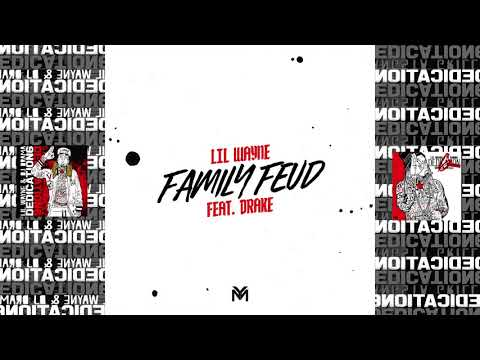 Lil Wayne - Family Feud ft. Drake [#D6 Reloaded] (Official Audio)