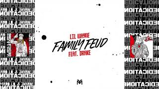 Download Lil Wayne - Family Feud ft. Drake [#D6 Reloaded] (Official Audio) MP3 song and Music Video