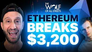 ETHEREUM BREAKS $3,200   WHAT'S NEXT?