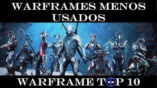 Warframe Top 10 - Los Warframes Menos usados