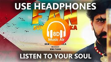 Desi Su Madam Ji Tu Mnh Desi Rehan De | Fan Sunny Doel Ka - 8D Music Air