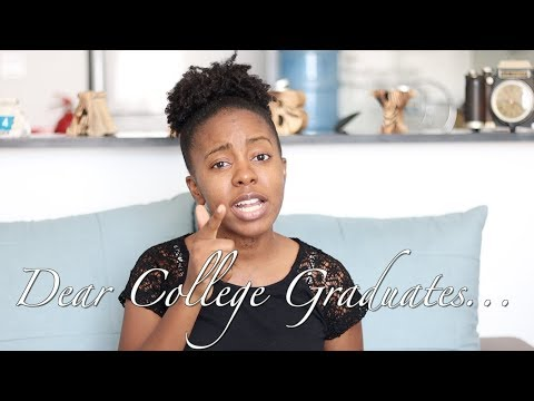 Dear Graduates: College Undergraduates - What you need to know now that you have Graduated