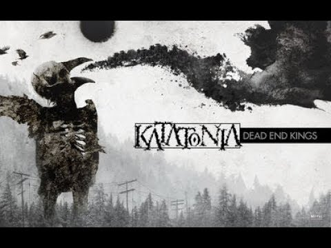 katatonia dead end kings