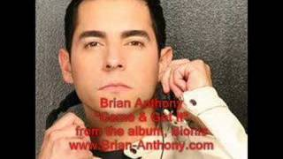 Brian Anthony Come Get It