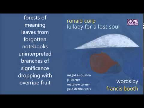 Ronald Corp - forests of meaning from lullaby for a lost soul