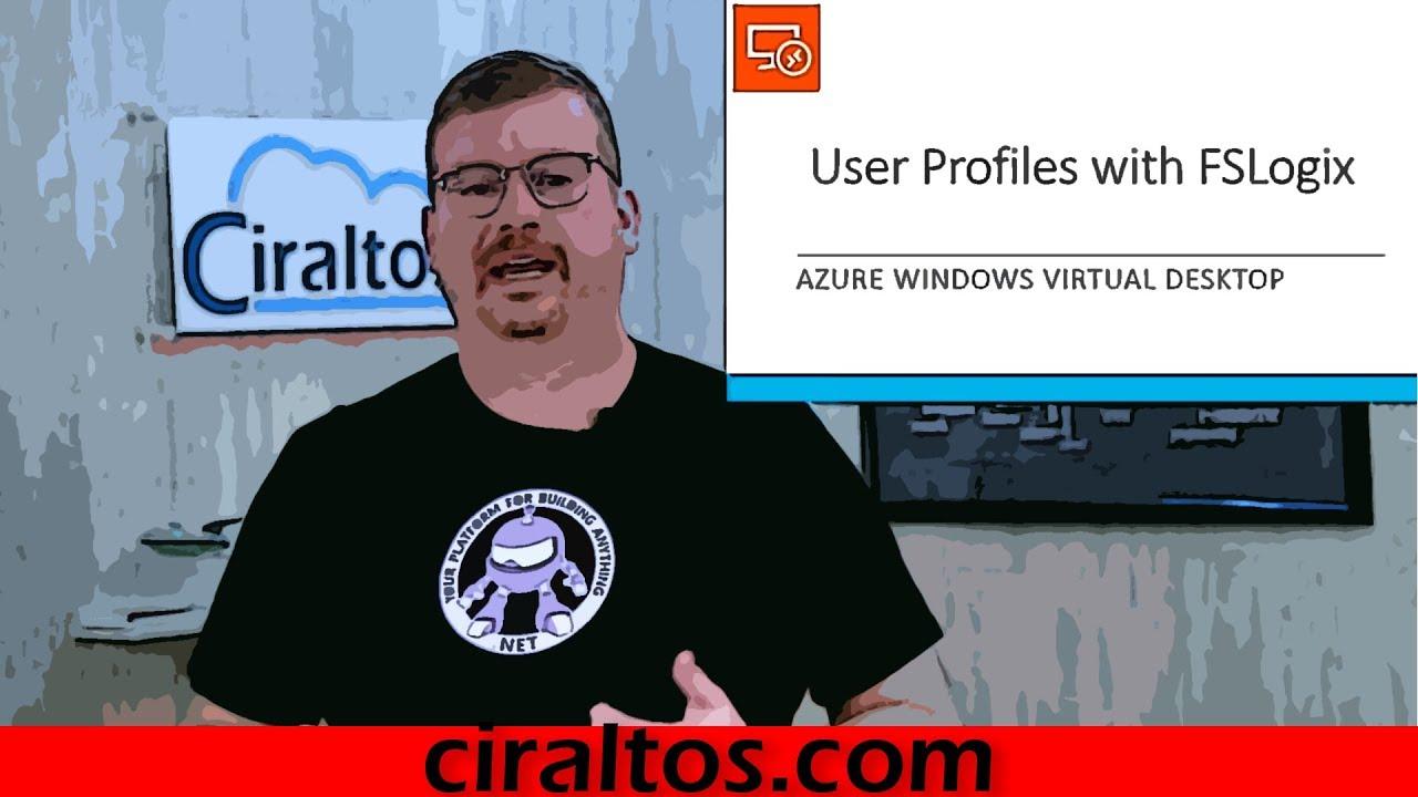 Windows Virtual Desktop FSLogix Profile Management