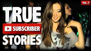 Crazy Party & Ex Boyfriend Stories | 10 True Scary Subscriber Submission Horror Stories (Vol. 002)