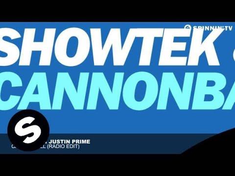Showtek & Justin Prime  Cannonball Radio Edit