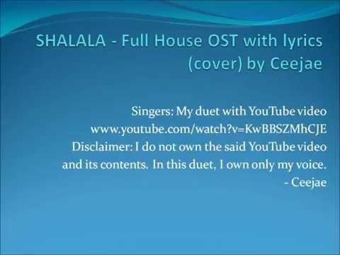 SHALALA - Full House OST With Lyrics (cover) By Ceejae Felix